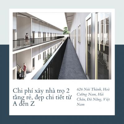 Chi phí xây nhà trọ 2 tầng rẻ, đẹp chi tiết từ A đến Z
