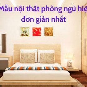 mẫu nội thất phòng ngủ đơn giản hiện đại
